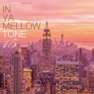 (V.A.)/IN YA MELLOW TONE 15 【CD】|esdigital