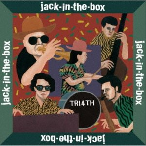 TRI4TH/jack-in-the-box (初回限定) 【CD+DVD】