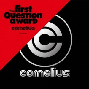 cornelius/the first question award 【CD】