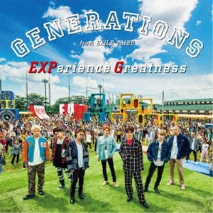 GENERATIONS from EXILE TRIBE/EXPerience Greatness 【CD+DVD】