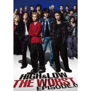 HiGH & LOW THE WORST EPISODE.0 【DVD】