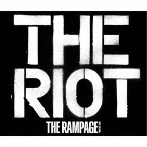 THE RAMPAGE from EXILE TRIBE/THE RIOT 【CD+Blu-ray】