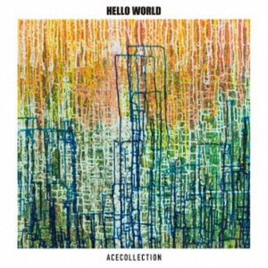ACE COLLECTION/HELLO WORLD《通常盤》 【CD】
