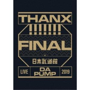 DA PUMP/LIVE DA PUMP 2019 THANX!!!!!!! FINAL at 日本...