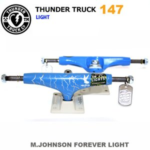 THUNDER TRUCK サンダー トラック ライト LIGHTS STRIKE M.JOHNSON FOREVER LIGHT BLUE/WHITE 147 THT-306 SKATEBOARD PARTS TRUCK|eshop