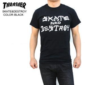 THRASHER スラッシャー メンズTシャツSKATE&DESTROY BLK SKATE TEE|eshop