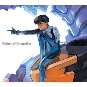 Refrain of Evangelion (音楽CD)|evastore