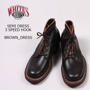 WHITE'S (ホワイツ)  SEMI DRESS-3 SPEED HOOK / BROWN_DRESS|explorer