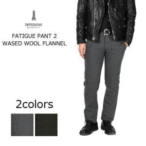 (エンパイア アンド サンズ) EMPIRE & SONS  FATIGUE PANT 2 - WASED WOOL FLANNEL / 2colors|explorer