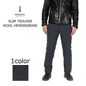 (エンパイア アンド サンズ) EMPIRE & SONS  SLIM TROUSER - WOOL HERRINGBONE|explorer