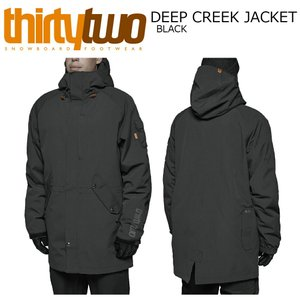 18 THIRTYTWO DEEPCREEK Jacket 3カラー サーティーツー ディープクリーク ジャケット 32 17-18 2017-18|extreme-ex