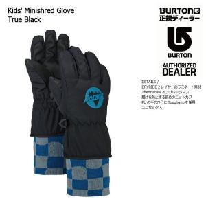 18 BURTON K MINISHRED GLOVE 2カラー バートン キッズ ミニシュレッド グローブ スノーグローブ 17-182017 2017-18|extreme-ex