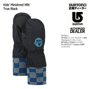 18 BURTON K MINISHRED MITT 2カラー バートン キッズ ミニシュレッド ミトン グローブ スノーグローブ 17-182017 2017-18|extreme-ex