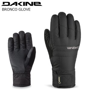 19 DAKINE Bronco Gore-Tex Glove BLK ダカイン ブロンコ ゴアエックス グローブ 18-19 2019|extreme-ex