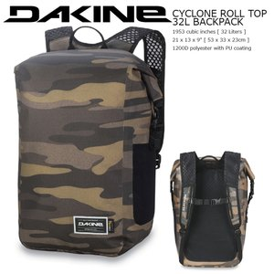 18 DAKINE CYCLONE ROLL TOP 32L CYC ダカイン サイクロンロールトップ CYCLONE COLLECTION|extreme-ex