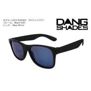 DANG Shades LOCO RAISED Black Soft x Blue Mirror vidg00098-1 ミラーレンズ トイサングラス ダン・シェイディーズ extreme-ex