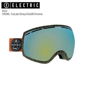19 ELECTRIC Goggle EG2 HOWL CoLab/Grey/GoldCHrome JP アジアンフィット エレクトリック イージートウ― ボードゴーグル 2018 2018-19|extreme-ex