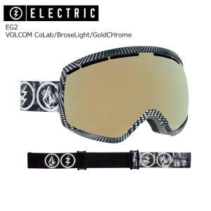 19 ELECTRIC Goggle EG2 VOLCOM CoLab/BroseLight/GoldCHrome JP アジアンフィット エレクトリック イージートウ― ボードゴーグル 2018 2018-19|extreme-ex