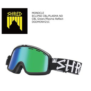 19 SHRED Goggle MONOCLE ECLIPSE/CBL Green/Plasma Reflect シュレッド モノクル  ボードゴーグル 18-19 19Snow|extreme-ex