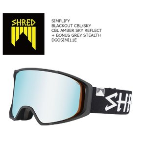 19 SHRED Goggle SIMPLIFY BLACK OUT CBL/SKY/CBL Amber Sky Reflect シュレッド シンプリ― ボードゴーグル 18-19 2018-19 19Snow|extreme-ex