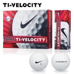 ナイキゴルフ日本正規品TI-VELOCITY「タイベロシティ13」ソフトフィーリングゴルフボール1ダ...