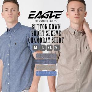 シャツ 半袖 メンズ ボタンダウン シャンブレー 大きいサイズ 日本規格|ブランド EAGLE THE STANDARD イーグル|半袖シャツ|f-box