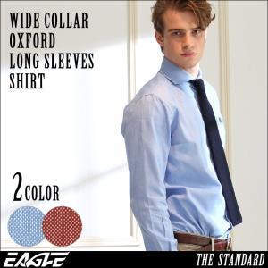 シャツ 長袖 メンズ ワイドカラー オックスフォード 大きいサイズ 日本規格|ブランド EAGLE THE STANDARD イーグル|長袖シャツ ワイシャツ Yシャツ カジュアル|f-box