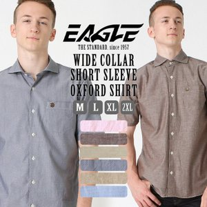 【送料無料】 シャツ 半袖 メンズ ワイドカラー オックスフォード シャンブレー 大きいサイズ 日本規格|ブランド EAGLE STANDARD イーグル|半袖シャツ|f-box