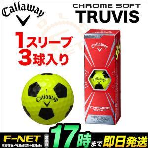 Callaway キャロウェイ ゴルフ CHROME SOFT TRUVIS クロム ソフト トゥルービス イエロー ゴルフボール 1スリーブ(3球) 【ゴルフ用品】|f-netgolf