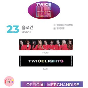 TWICE (トゥワイス) [SLOGAN] LIGHTS TWICE WOLRD TOUR 2019 OFFICIAL GOODS twice 公式グッズ|fani2015