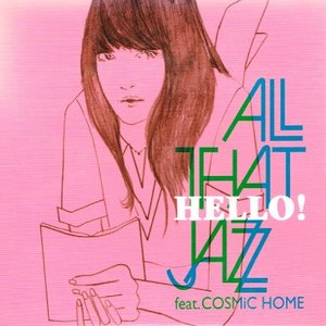 ※訳あり【中古CD】ALL THAT JAZZ (feat. COSMiC HOME)『HELLO!』|federicomedia
