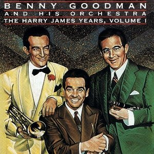 【中古CD】Benny Goodman&His Orchestra『The Harry James Years(1)』(輸入盤)|federicomedia