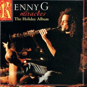 【中古CD】Kenny G『Miracles~The Holiday Album』(輸入盤)|federicomedia