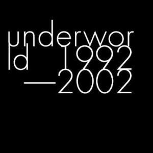 【中古CD】Underworld『Underworld 1992-2002』(輸入盤)|federicomedia