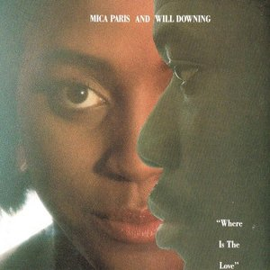 ◆収録曲 1. Mica Paris&Will Downing: Where Is The ...