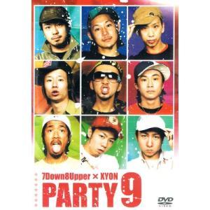 【中古DVD】7Dwon8Upper×XYON『PARTY9』