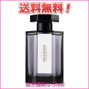送料無料 ラルチザン パフューム ドロール ド ローズ EDT SP 100ml L'Artisan Parfumeur 香水 メンズ フレグランス feel