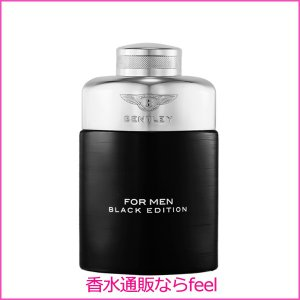ベントレー フォーメン ブラック エディション EDP SP 100ml BENTLEY 香水 メンズ フレグランス|feel