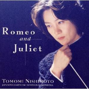 ロメオとジュリエット 西本智実 CD felista