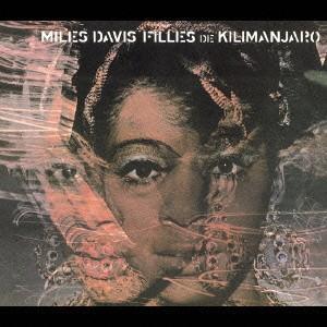 キリマンジャロの娘+1 マイルス・デイヴィス CD|felista