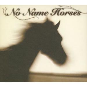 No Name Horses / No Name Horses (CD)|felista