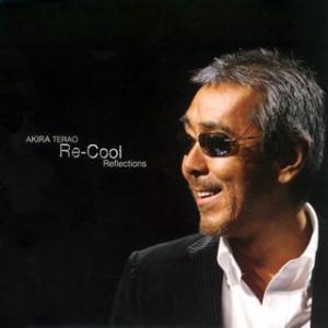 Re-Cool Reflections 寺尾聰...の関連商品4