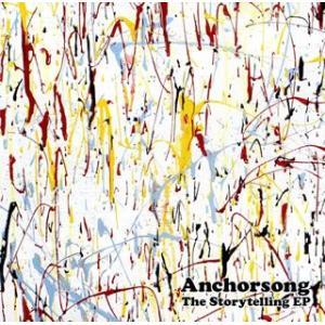 The Storytelling EP(DVD付) Anchorsong DVD付CD