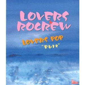 "LOVERS POP""Pure"" / LOVERS ROCREW (CD)"