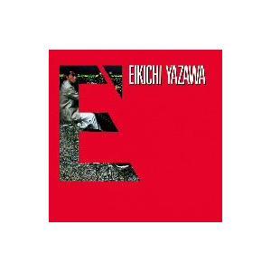 E'(紙ジャケット仕様) 矢沢永吉 CD...