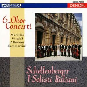 イタリア・バロック・オーボエ協奏曲集 / シェレンベルガー/イタリア合奏団 (CD)