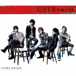 CORE PRIDE / UVERworld (CD)