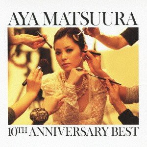 松浦亜弥 10TH ANNIVERSARY BEST(DVD...