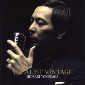 VOCALIST VINTAGE / 徳永英明 (CD) felista