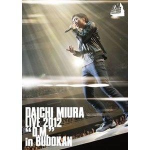 DAICHI MIURA LIVE 2012「D.M.」in BUDOKAN / 三浦大知 (DVD)|felista